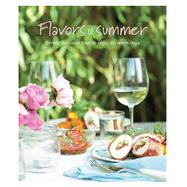 Flavors of Summer: Simply Delicious Food to Enjoy on Warm Days by Ryland Peters & Small, 9781849756341