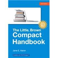 Little, Brown, Compact Handbook, The, MLA Update Edition by Aaron, Jane E., 9780134586342