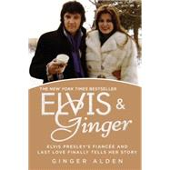 Elvis & Ginger by Alden, Ginger, 9780425266342