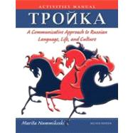 Troika: A Communicative Approach to Russian Language, Life, and Culture, Activities Manual, 2nd Edition by Marita Nummikoski, 9780470646342