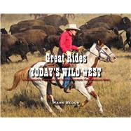 Great Rides of Today's Wild West by Bedor, Mark, 9781634506342
