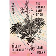 The Tengu's Game of Go Book 4 in the Tale of Shikanoko by Hearn, Lian, 9780374536343