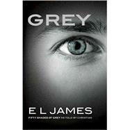 Grey by JAMES, E L, 9781101946343