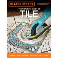 Black & Decker The Complete Guide to Tile by Cool Springs Press, 9781591866343