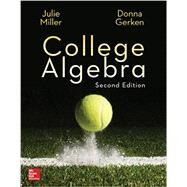 College Algebra by Miller, Julie; Gerken, Donna, 9780077836344