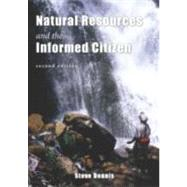 Natural Resources & the Informed Citizen by Dennis, Steve, 9781571676344