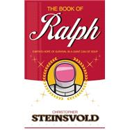 The Book of Ralph by Steinsvold, Christopher, 9781942546344