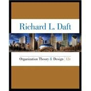 Organization Theory and Design by Daft, 9781285866345