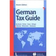 German Tax Guide by Amann, Robert, 9789041116345