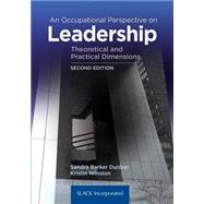 An Occupational Perspective on Leadership Theoretical and Practical Dimensions by Dunbar, Sandra Barker; Winston, Kristin, 9781617116346