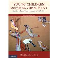 Young Children and the Environment by Davis , Julie M., 9781107636347