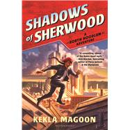 Shadows of Sherwood by Magoon, Kekla, 9781619636347