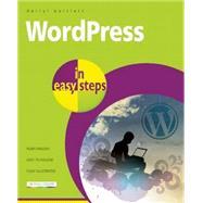 WordPress in Easy Steps Web Development for Beginners - covers WordPress 4 by Bartlett, Darryl, 9781840786347