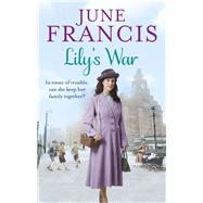 Lily's War by Francis, June, 9780091956349