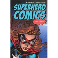Superhero Comics by Gavaler, Chris, 9781474226349