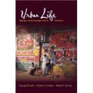 Urban Life: Readings in the Anthropology of the City by Gmelch, George; Kemper, Robert V.; Zenner, Walter P., 9781577666349