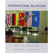 International Relations, Brief Edition by Pevehouse, Jon C.; Goldstein, Joshua S., 9780134406350