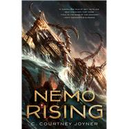 Nemo Rising by Joyner, C. Courtney, 9780765376350