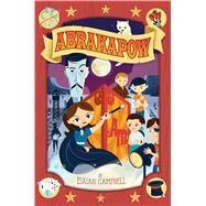 Abrakapow by Campbell, Isaiah; Perillo, Dave, 9781481426350