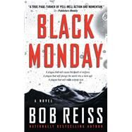 Black Monday by Reiss, Bob, 9781501146350