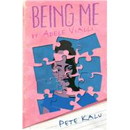 Being Me: By Adele Viale by Kalu, Pete, 9781908446350