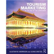 Tourism Marketing: In the Age of the Consumer by Morrison; Alastair, 9780415726351