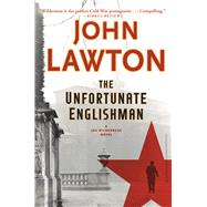 The Unfortunate Englishman A Joe Wilderness Novel by Lawton, John, 9780802126351