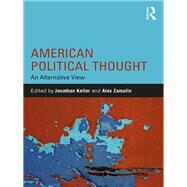 American Political Thought: An Alternative View by Marymount Manhattan College; D, 9781138666351