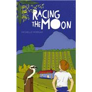 Racing the Moon by Morgan, Michelle, 9781743316351