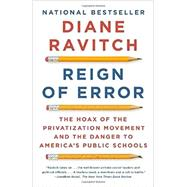 Reign of Error by Ravitch, Diane, 9780345806352