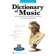 Dictionary of Music: All the Essential Terms, Composers, and Theory in an Easy-to-follow Format! by Harnsberger, Lindsey C., 9780739096352
