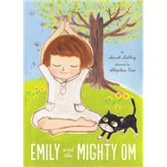 Emily and the Mighty Om by Lolley, Sarah; Kao, Sleepless, 9781897476352