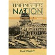 The Unfinished Nation: A Concise History of the American People, Volume 1 by Brinkley, Alan, 9780077286354