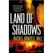 Land of Shadows by Hall, Rachel Howzell, 9780765336354