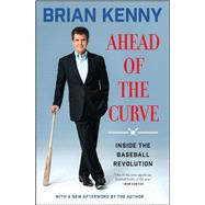 Ahead of the Curve by Kenny, Brian, 9781501106354