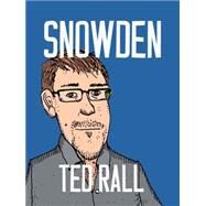 Snowden by Rall, Ted, 9781609806354