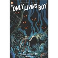 The Only Living Boy #4: