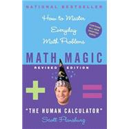 Math Magic: How to Master Everyday Math Problems by Flansburg, Scott, 9780060726355