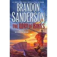 The Way of Kings by Sanderson, Brandon, 9780765326355