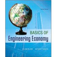 Basics of Engineering Economy by Blank, Leland; Tarquin, Anthony, 9780073376356