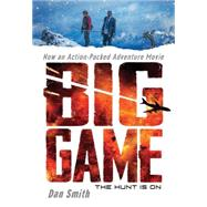 Big Game: Movie Tie-in Edition by Smith, Daniel, 9780545766357