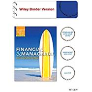 Financial & Managerial Accounting 2e Binder Ready Version + WileyPLUS Registration Card by Weygandt, Jerry J.; Kimmel, Paul D., Ph.D.; Kieso, Donald E., Ph.D., 9781119036357