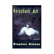 Rorschach Art by Gibson, Stephen, 9781888996357
