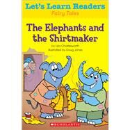 Let's Learn Readers: The Elephants and the Shirtmaker by Teaching Resources, Scholastic, 9780545686358