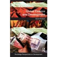Global Finance and Development by Hudson; David, 9780415436359