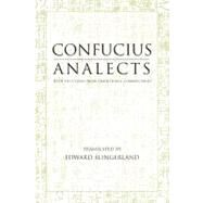 Analects : With Selections from Traditional Commentaries by Confucius; SLINGERLAND, EDWARD G., 9780872206359