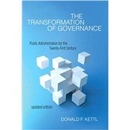The Transformation of Governance by Kettl, Donald F., 9781421416359