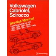 Volkswagen Cabriolet, Scirocco Service Manual: 1985, 1986, 1987, 1988, 1989, 1990, 1991, 1992, 1993: Including Scirocco 16v by Bentley Publishers, 9780837616360