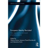 European Identity Revisited: New Approaches and Recent Empirical Evidence by Kaina; Viktoria, 9781138886360