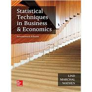 Statistical Techniques in Business and Economics by Lind, Douglas; Marchal, William; Wathen, Samuel, 9781259666360